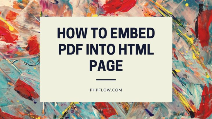 How To Embed PDF into HTML page